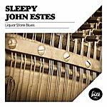 Sleepy John Estes Liquor Store Blues
