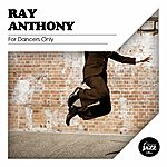 Ray Anthony For Dancers Only