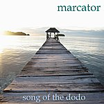 Marcator Song Of The Dodo