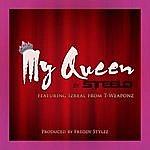 Steelo My Queen Feat. Izreal Of T*weaponz