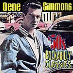 Gene Simmons 50s Rockabilly Classics