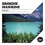 Erskine Hawkins Blue Sea