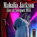 Mahalia Jackson Live At Newport 1958