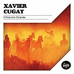 Xavier Cugat El Rancho Grande