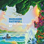 Marianne Faithfull Why DID We Have To Part