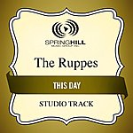 The Ruppes This Day (Studio Track)
