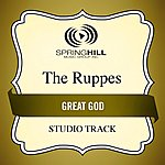 The Ruppes Great God (Studio Track)
