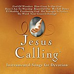 Acoustic Worship Jesus Calling: Instrumental Songs For Devotion