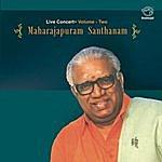 Maharajapuram Santhanam Maharajapuram Santhanam Vol.2