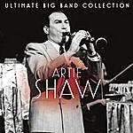 Artie Shaw & His Orchestra Ultimate Big Band Collection: Artie Shaw