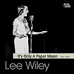 Lee Wiley It's Only A Paper Moon