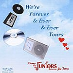 Danny & The Juniors We're Forever & Ever & Ever & Ever Yours (Feat. Joe Terry)