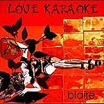 Blaire Love Karaoke