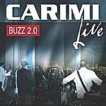 Carimi Carimi Buzz 2.0 (Live)