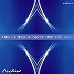 David Rose Like Blue