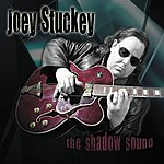 Joey Stuckey The Shadow Sound