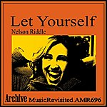 Nelson Riddle Let Yourself