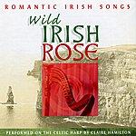 Claire Hamilton Wild Irish Rose, Vol. 2