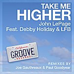 Debby Holiday Take Me Higher (Feat. Debby Holiday & Lfb)