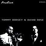 David Rose Tommy Dorsey & David Rose