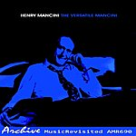 Henry Mancini The Versatile Mancini