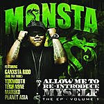 Monsta Allow Me To Re-Introduce Myself Ep Vol 1