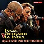 Issac Delgado Que No Se Te Olvide