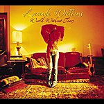 Lucinda Williams World Without Tears (International Version)