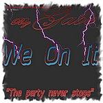 Gabe We On It - Single