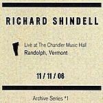 Richard Shindell Live At The Chandler Music Hall Randoph Vermont 11/11/06