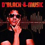 D. Black D'black Music