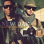New Day Livin' Life Ft. Mistah F.A.B.