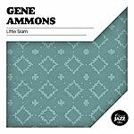 Gene Ammons Little Slam