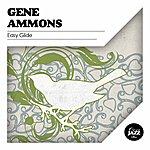 Gene Ammons Easy Glide