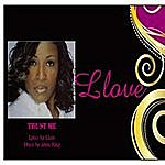 L-Love Trust Me By Llove - Featuring Alvin King