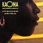 Kaoma Mamae Afrika