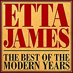 Etta James The Best Of The Modern Years