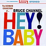 Bruce Channel Hey Baby