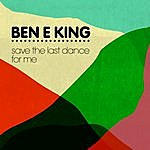 Ben E. King Save The Last Dance For Me