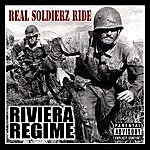 Riviera Regime Real Soldierz Ride