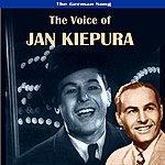 Jan Kiepura The German Song: The Voice Of Jan Kiepura