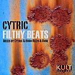 Cytric Kult Records Presents: Filthy Beats