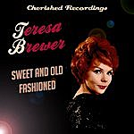 Teresa Brewer Sweet And Old Fashioned