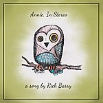 Rick Barry Annie, In Stereo - Single