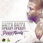 Gappy Ranks Ragga Ragga