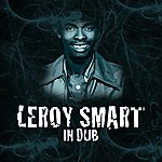 Leroy Smart In Dub