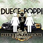 Duece Poppi Million Dolla $wag - Single