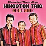 The Kingston Trio Colours