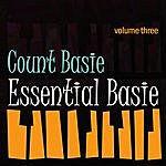 Count Basie & His Orchestra Essential Basie Vol 3