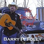Barry P. Foley The Crooked Road